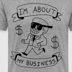 About my business T-Shirts - Men's Premium T-Shirt