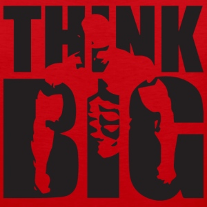 Think Big - Bodybuilding Motivation Tank Tops - Men's Premium Tank
