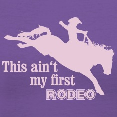 First Rodeo Women's T-Shirts