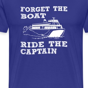Forget the boat - Men's Premium T-Shirt