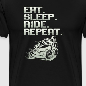 Eat.Sleep.Ride.Repeat. - Men's Premium T-Shirt