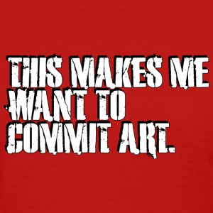 Commit ART - Women's T-Shirt
