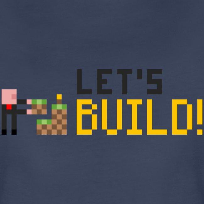 BUILD! T-Shirt (Women)