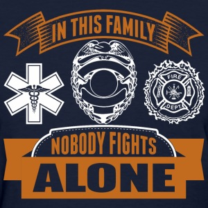 In This Family Nobody Fights Alone - Women's T-Shirt