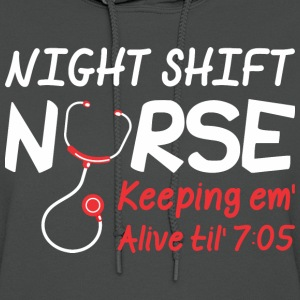 Night Shift Nurse Keeping Em Alive Till 7 - Women's Hoodie