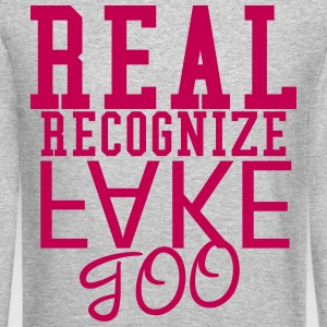 Real Recognize Fake Long Sleeve Shirts - Crewneck Sweatshirt