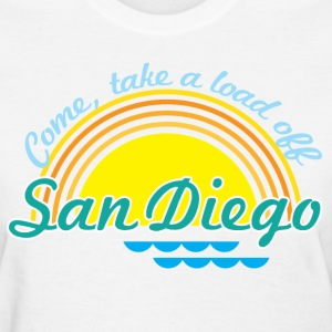Come, take a load off - San Diego Women's T-Shirts - Women's T-Shirt