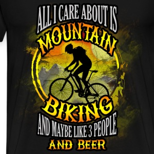 Mountain biking T-shirt - All I care is biking - Men's Premium T-Shirt