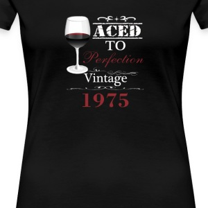 Aged To Perfection 1975 - Women's Premium T-Shirt