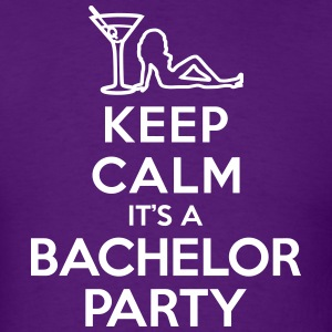 Keep calm It's a bachelor party T-Shirts - Men's T-Shirt