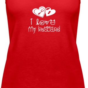 I LOVE MY HUSBAND - Women's Premium Tank Top