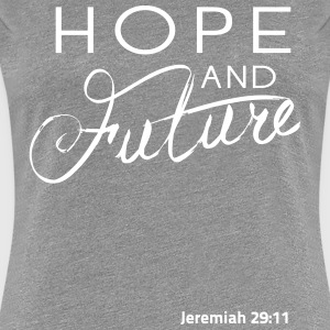 Hope and a Future Women's T-Shirts - Women's Premium T-Shirt