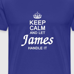 Let James handle it ! - Men's Premium T-Shirt