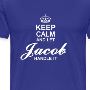 Let Jacob handle it! - Men's Premium T-Shirt