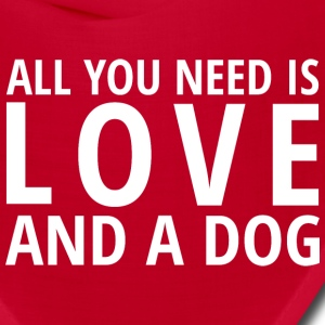 All You Need is LOVE and a DOG Caps - Bandana