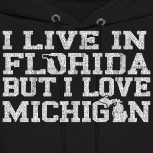 Live Florida Love Michigan Pride Hoodies - Men's Hoodie