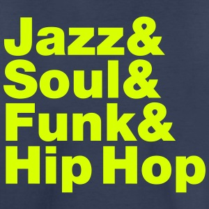 Jazz & Soul & Funk & Hip Hop Baby & Toddler Shirts - Toddler Premium T-Shirt