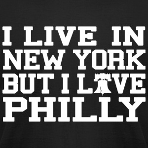 Live New York Love Philly T-Shirts - Men's T-Shirt by American Apparel