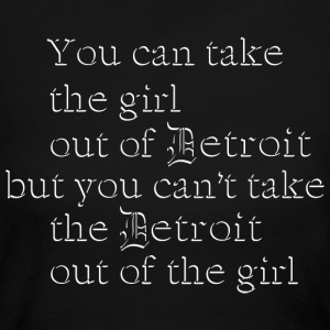 Take Girl Out of Detroit Cute Old D Long Sleeve Shirts - Women's Long Sleeve Jersey T-Shirt