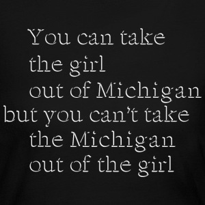 Cute Take Girl Out of Michigan Love Long Sleeve Shirts - Women's Long Sleeve Jersey T-Shirt
