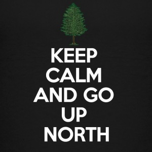 Keep Calm and Go Up North  Kids' Shirts - Kids' Premium T-Shirt
