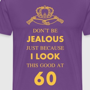 60 th Birthday Jealous at 60 Gold Crown T-Shirts - Men's Premium T-Shirt