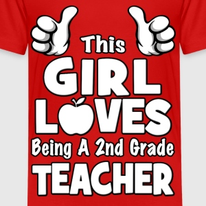 This Girl Loves Being A 2nd Grade Teacher Kids' Shirts - Kids' Premium T-Shirt