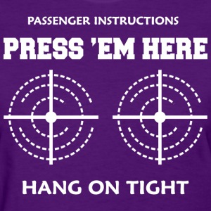 Passenger Instructions Press Here Hang On Tight - Women's T-Shirt