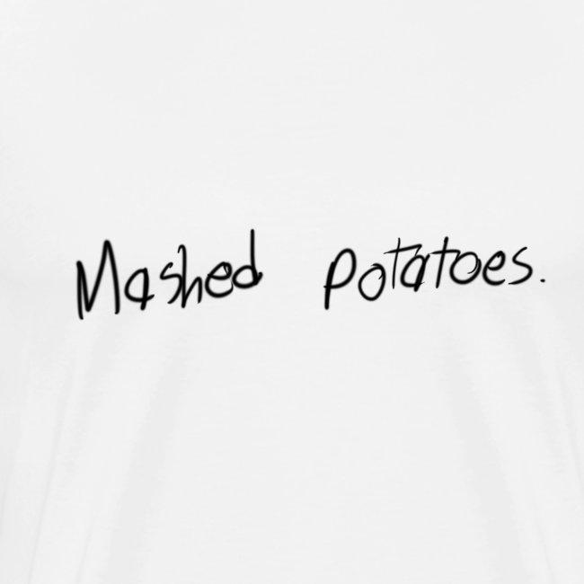 Mens' Mashed Potatoes