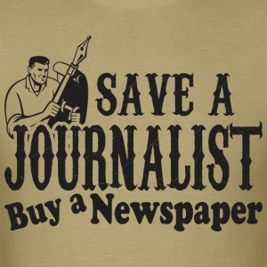 Save Journalist Buy A Newspaper - Men's T-Shirt