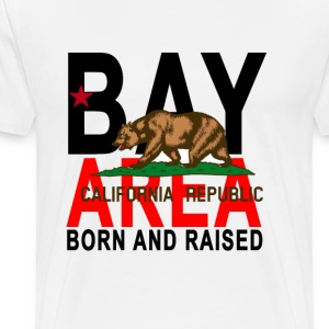 bay_area_california_born_and_raised - Men's Premium T-Shirt