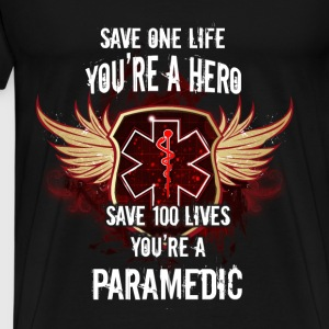 Paramedic T-shirt - You are a hero - Men's Premium T-Shirt