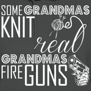 Some Grandmas Knit Real Grandmas Fire Guns - Women's Hoodie