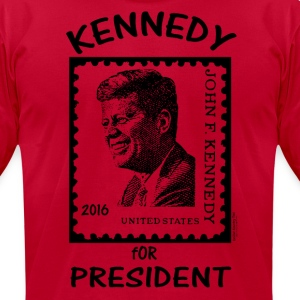 KENNEDY for President 2016! T-Shirts - Men's T-Shirt by American Apparel