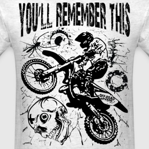 Remember Motocross T-Shirts - Men's T-Shirt