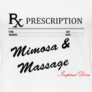Prescription Mimosa and Massag Women's T-Shirts - Women's Premium T-Shirt
