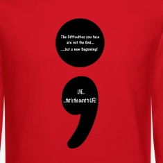 Semicolon:  LIVE...that is the Secret to LIFE! Long Sleeve Shirts