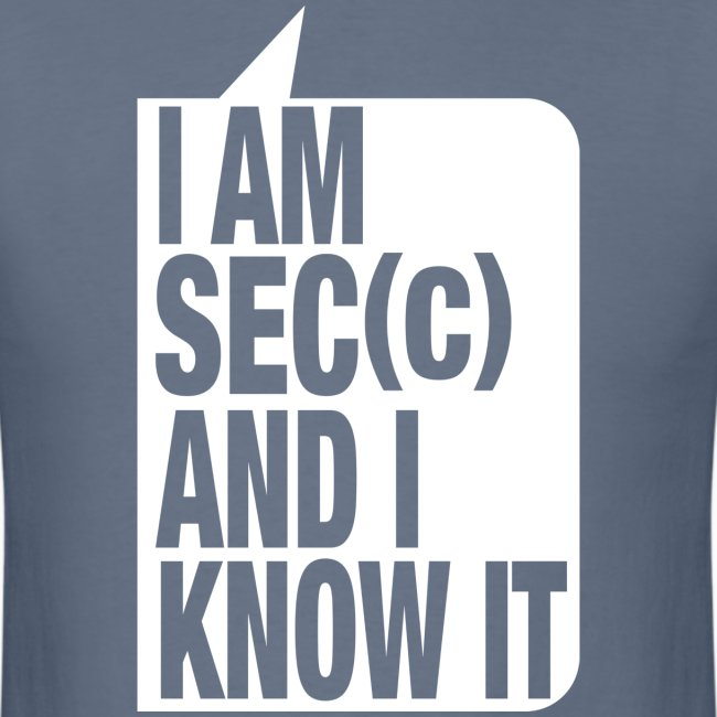 I'm sec(c) and I know it blue