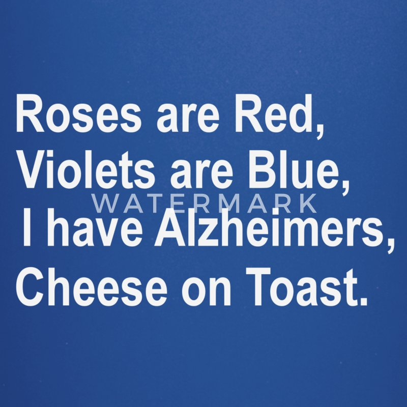 Roses are red ....Alzheimers poem - Full Color Mug