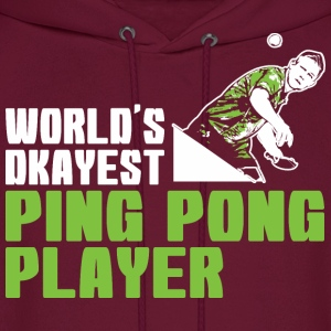 Worlds Okayest Ping Pong Player - Men's Hoodie