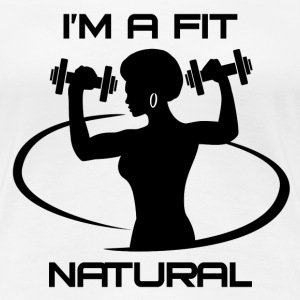 I'm a Fit Natural- Black Logo - Women's Premium T-Shirt