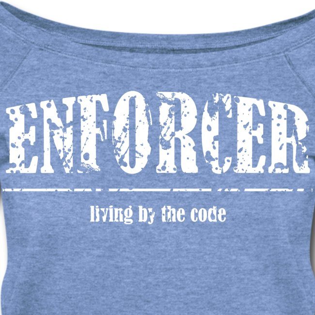 Enforcer-Wideneck Sweatshirt