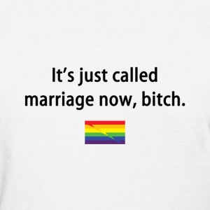 Just Called Marriage Now - Women's T-Shirt