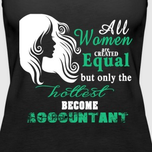 Hottest become accountant Tanks - Women's Premium Tank Top