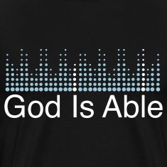 God is Able  T-Shirts