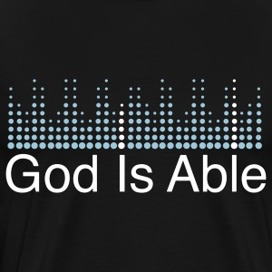 God is Able  T-Shirts - Men's Premium T-Shirt