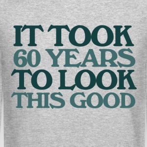 It took 60 years to look this good 60th birthday  - Crewneck Sweatshirt