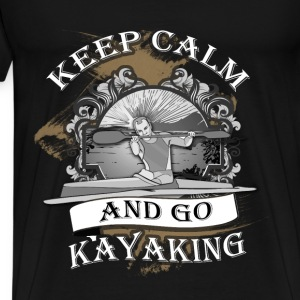 Kayaking T-shirt - Keep calm and go kayaking - Men's Premium T-Shirt