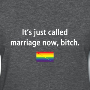 It's Just Called Marriage Now - Women's T-Shirt