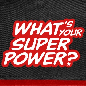 What's your superpower? Caps - Snap-back Baseball Cap